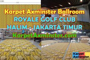 Karpet Axminster Ballroom Golf Club – Halim, DKI Jakarta