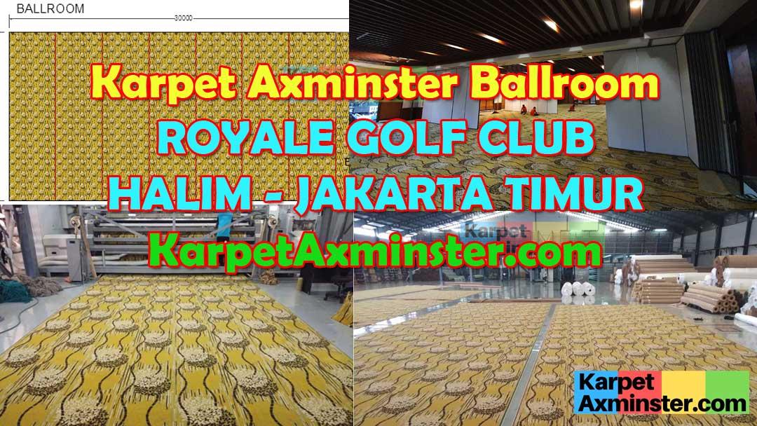 karpet axminster ballroom royale golf club halim jakarta timur